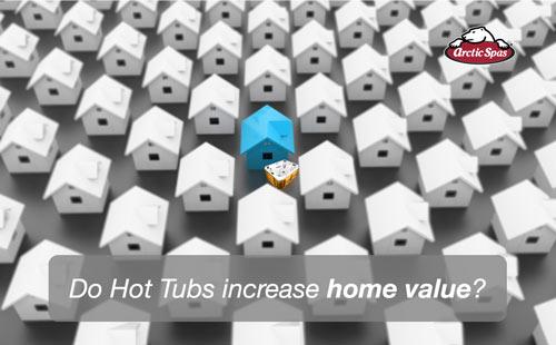 do hot tubs increase home value